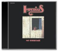 The Imperials - No Shortage