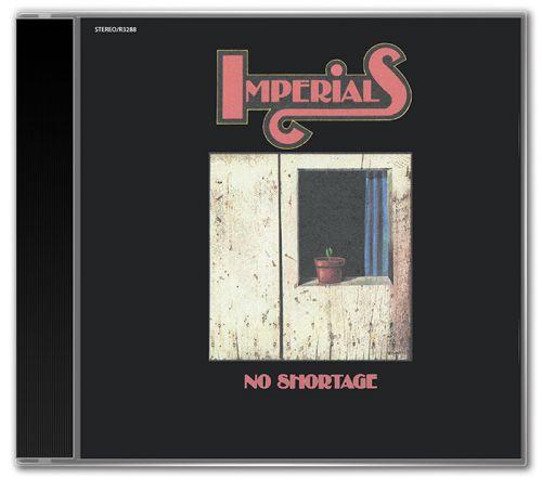 The Imperials - No Shortage